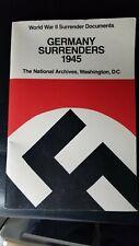 World War II Surrender Documents Germany Surrenders 1945-Nat'l Archives