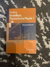 Grundkurs Theoretische Physik 1. Springer-Lehrbuch von Wolfgang Nolting...