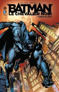 DC COMICS - BATMAN LE CHEVALIER NOIR, TOME 1 > TERREURS NOCTURNES / EO URBAN
