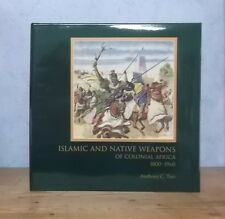 AFRIQUE ARTS PREMIERS ARMES  ISLAMIC NATIVE WEAPONS OF COLONIAL AFRICA 1800-1960