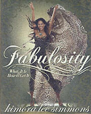 Fabulosity: What it is and How to Get it by Kimora Lee Simmons (Hardback, 2006)