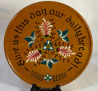 "Vtg. Toleware Hand Painted Folk Art Wood Plate ""Give Us This Day"" 8"""