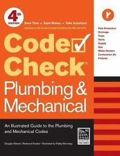 Code Check Plumbing & Mechanical 4th Edition: An Illustrated Guide to the Plu...