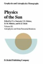 Physics of the Sun: Volume III - Astrophysics and Solar-Terrestrial-ExLibrary