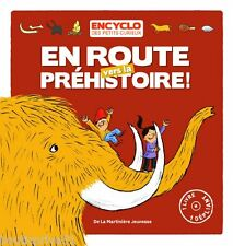 Livre   enfant -  En Route Vers La Préhistoire !
