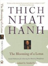 The Blooming of a Lotus : Guided Meditation for Achieving the Miracle of...