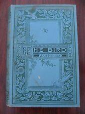 THE BIRD JULES MICHELET 1895 Ornithology Giacomelli Vintage Old Antique Raptor