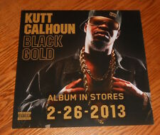 Kutt Calhoun Black Gold Poster 2-Sided Flat Square 2013 Promo 12x12 RARE Rap