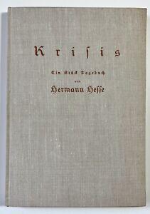 Hermann Hesse. Krisis. Tagebuch. Fischer, 1928. Erstausgabe. Steppenwolf.