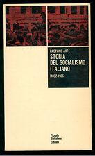 ARFE' GAETANO STORIA DEL SOCIALISMO ITALIANO EINAUDI 1965 PBE 71 POLITICA
