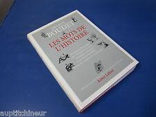 Les mots de l'histoire - Jacques Boudet - dictionnaire historique ed Laffont 90