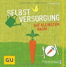 Selbstversorgung auf kleinstem Raum (GU Garten Extr... | Buch | Zustand sehr gut
