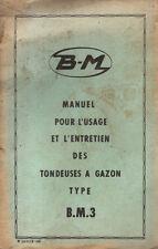 Manuel pour l'usage et l'entretien BERNARD MOTEUR type B.M.3 Tondeuse a gazon