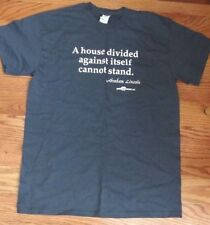 NWOT POLITICAL TEE SHIRT -- A HOUSE DIVIDED AGAINST ITSELF CANNOT STAND - MEDIUM