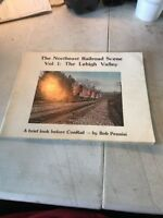 THE NORTHEAST RAILROAD SCENE VOL. 1 - THE LEHIGH VALLEY IN 1976 - GD