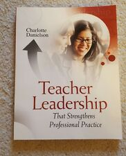 Teacher Leadership That Strengthens Professional Practice by Charlotte Danielso…