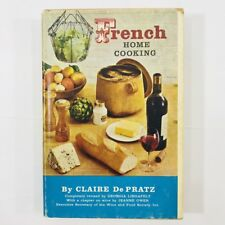 French Home Cooking By Claire De Pratz 1956 Hardcover Cookbook