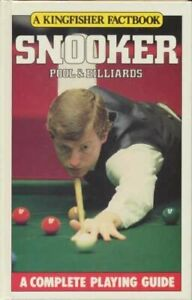 Snooker, Pool and Billiards (A Kingfisher factbook) By Peter Arnold