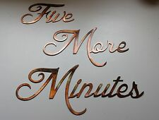 Five More Mintues Words Metal Wall Art Accents