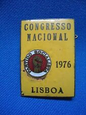 PORTUGAL PARTIDO SOCIALISTA PS CONGRESSO NACIONAL 1976 BADGE ENAMEL 49mm