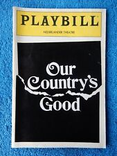 Our Country's Good - Nederlander Theatre Playbill - April 24th, 1991 - Campbell