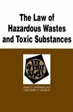 The Law of Hazardous Wastes and Toxic Substances in a Nutshell (Nutshell Series