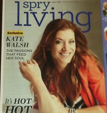 Kate Walsh SPRY Living July 2015 Hot, Hot, HOT!
