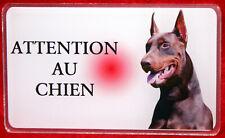 Dobermann Plaque ATTENTION AU CHIEN Panneau Avertissement Pancarte P3a