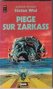 STEFAN WUL: PIEGE SUR ZARKASS. POCKET. 1977.