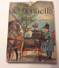 The O'Donnells By Peggy Sullivan HC 1956 Signed ?? Follett Publishing Company