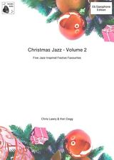 Christmas Jazz Volume 2 for Eb Sax (Degg/Lawry) includes Piano Part & Downloads