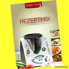 Rezeptmix A - Z -  Landhaus Team - Tolle Rezepte aus dem Thermomix® - NEU