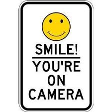 """Smile Your On Camera .040 Aluminum Security Sign, Reflective 12"""" x 18"""" NEW,"""