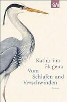 Vom Schlafen und Verschwinden: Roman von Hagena, Katharina | Buch | Zustand gut