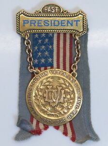 PAST PRESIDENT DAUGHTERS OF UNION VETERANS OF THE CIVIL WAR  MEDAL, 1927