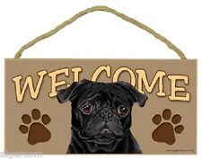 Black PUG Wood 5x10 Welcome Sign Plaque NEW