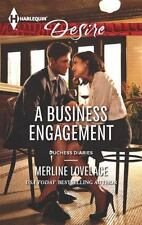 A Business Engagement (Harlequin DesireDuchess Diaries) by Lovelace, Merline, Go
