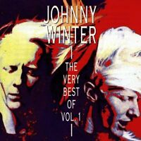 Johnny Winter Very best of 1 (18 tracks, 1992, Columbia/Sony) [CD]