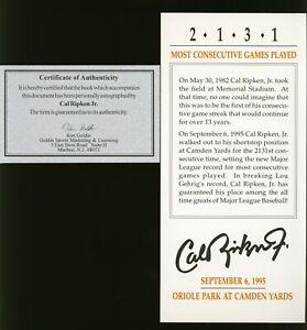 CAL RIPKEN JR Consecutive Games Played Promo Ticket ON CARD Auto Ken Goldin COA
