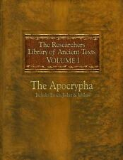The Researchers Library of Ancient Texts: Volume One -- The Apocrypha Includes t