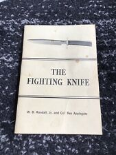 The Fighting Knife by W. D. Randall