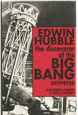 Edwin Hubble, the Discoverer of the Big Bang Universe - Alexander S Sharov hb dw