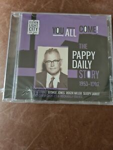 You All Come!: The Pappy Daily Story 1953-1962 (Various Artists)