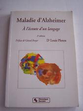 MALADIE D ' ALZHEIMER A L ' ECOUTE D ' UN LANGAGE . 170 PAGES . BON ETAT .