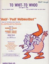 """To Whit - To Whoo (I'm Split In Two) - """"Half-Past Wednesday"""" - 1962 Sheet Music"""