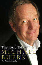 The Road Taken, Hardback Book, Biography By Michael Buerk, Non-Fiction Book,