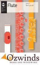 AMEB Flute Grade 6 - Series 3, (Sixth Grade ) Latest Edition.