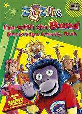ZingZillas: I'm With The Band! Backstage Activity Book with shiny stickers (Zing
