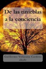 De Las Tinieblas a la Conciencia : Una Introspección de Los Sentimientos en...