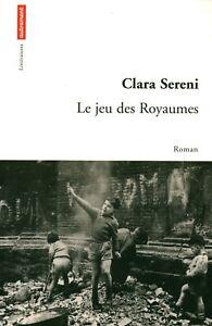 Livre le jeu des royaumes Clara Sereni éditions Autrement 2003 book